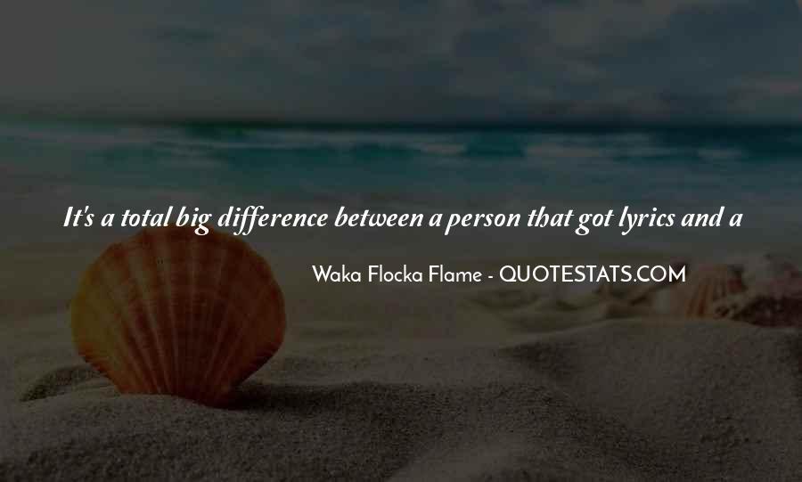 Waka Waka Quotes #1462317