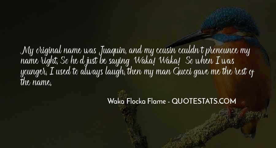 Waka Waka Quotes #1499531