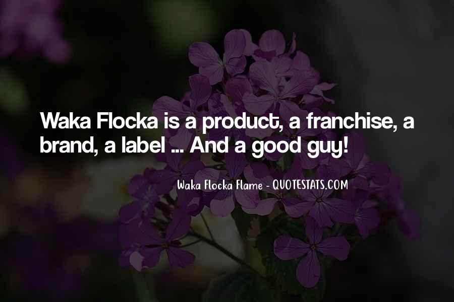Waka Waka Quotes #1553367