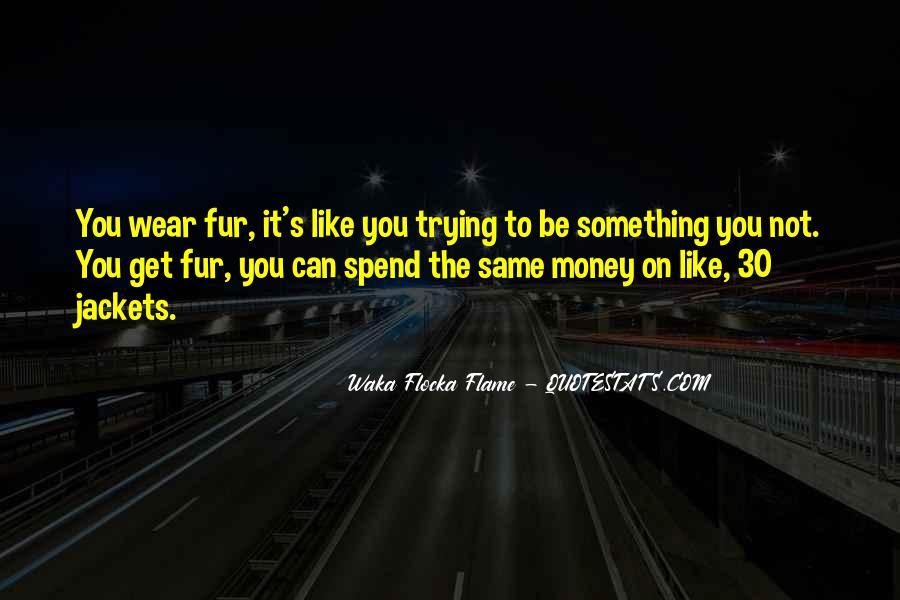 Waka Waka Quotes #1843578