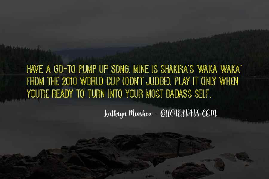 Waka Waka Quotes #1856652
