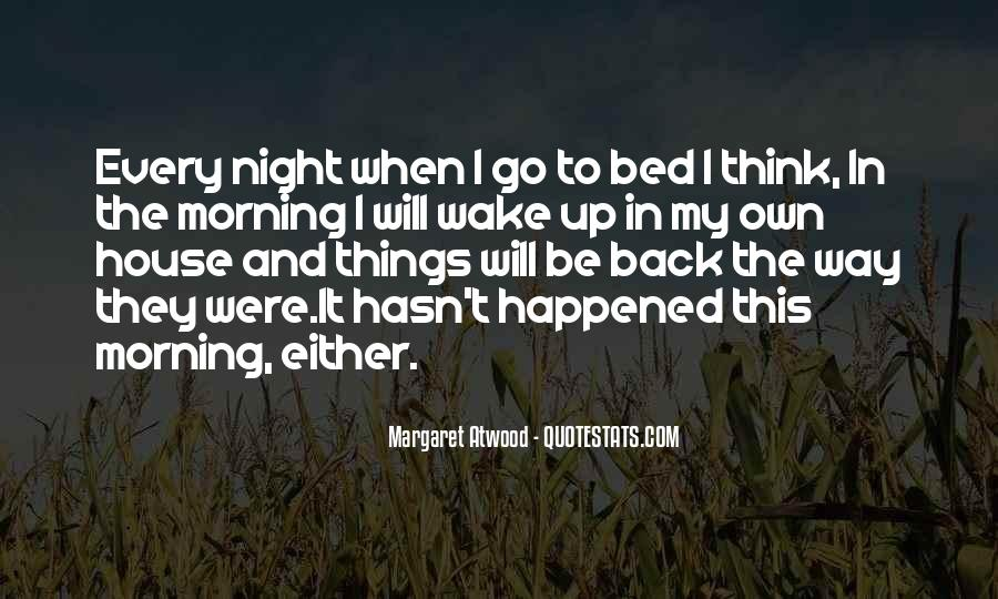 Wake Me Up When It's All Over Quotes #10546