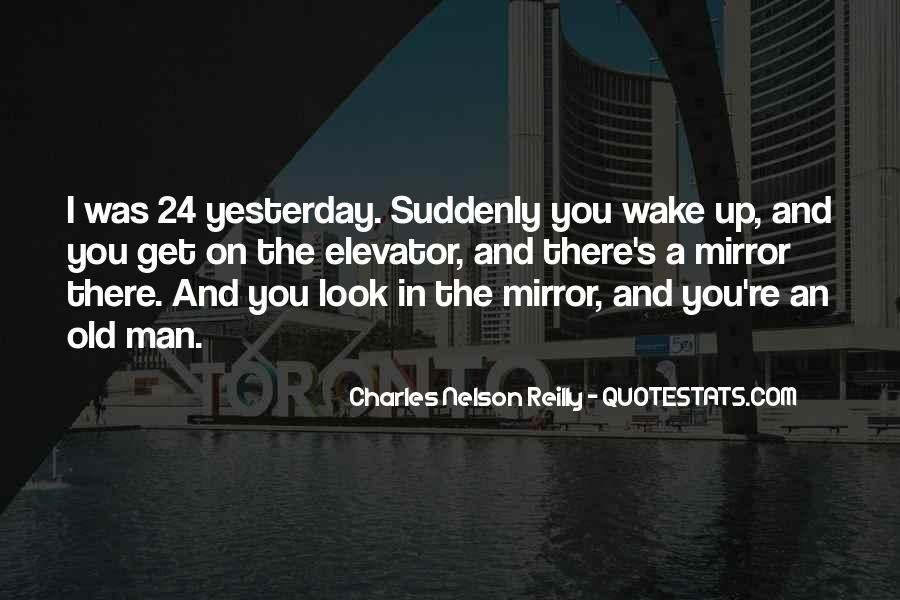 Wake Me Up When It's All Over Quotes #11712