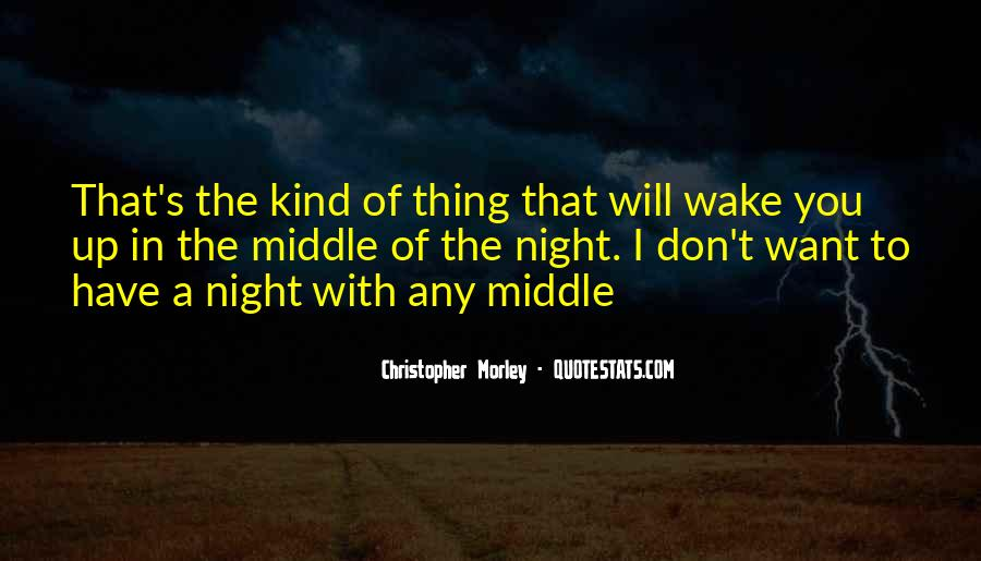 Wake Me Up When It's All Over Quotes #13423