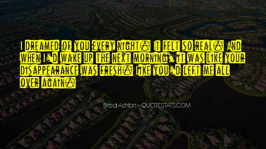 Wake Me Up When It's All Over Quotes #625007