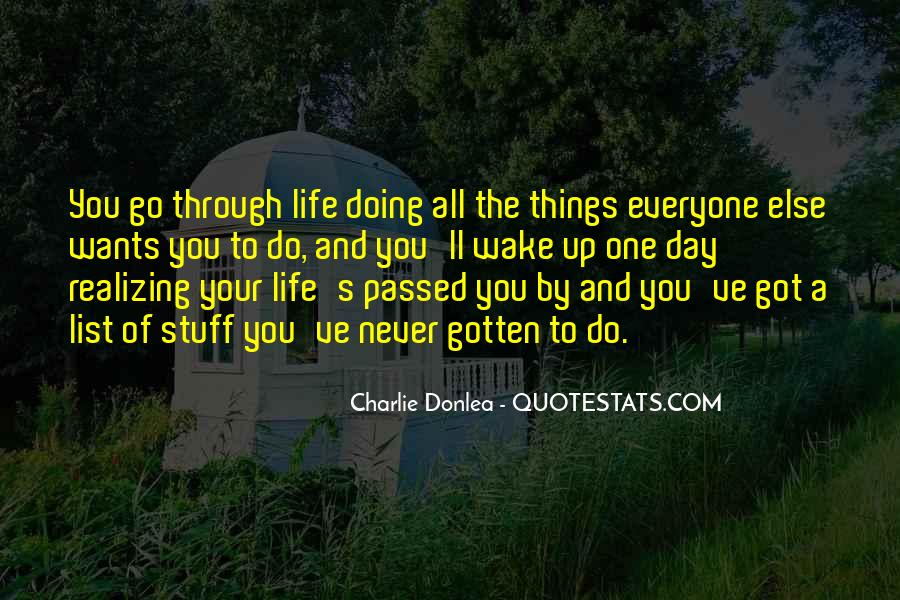 Wake Up Life Quotes #116391