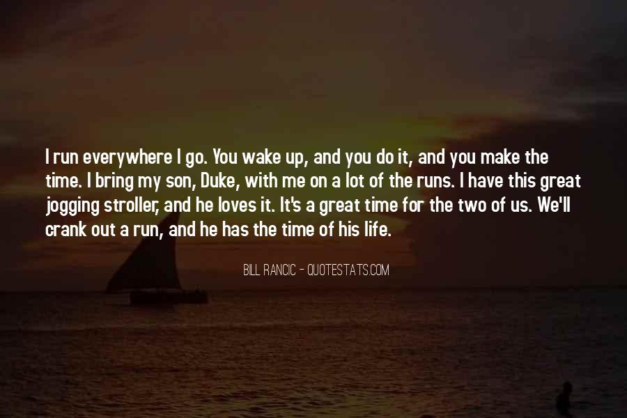 Wake Up Life Quotes #134652