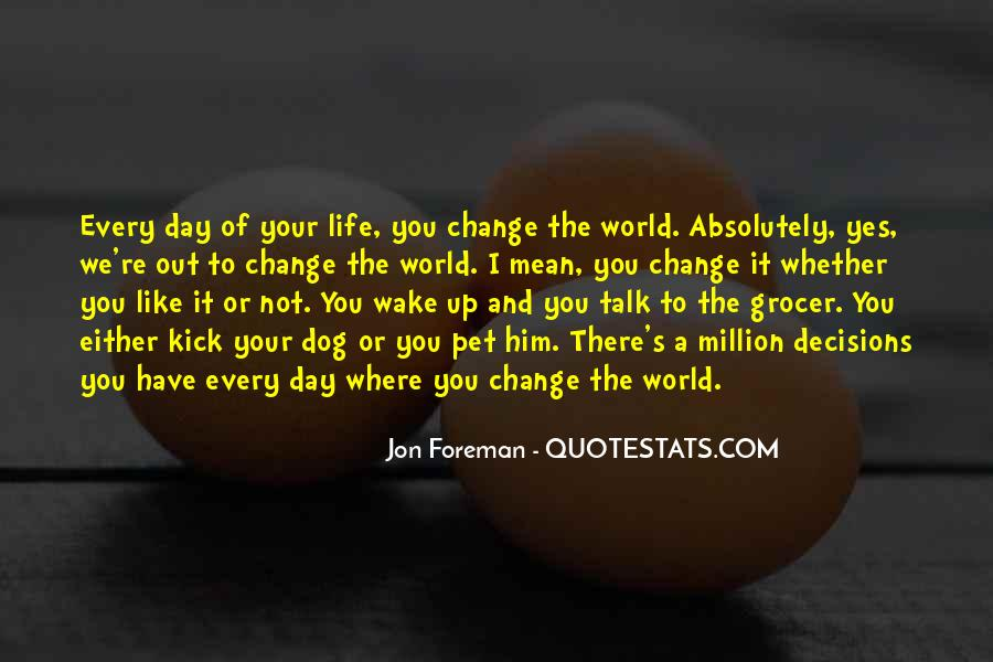 Wake Up Life Quotes #148615