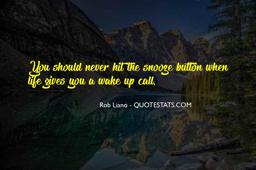 Wake Up Life Quotes #174001