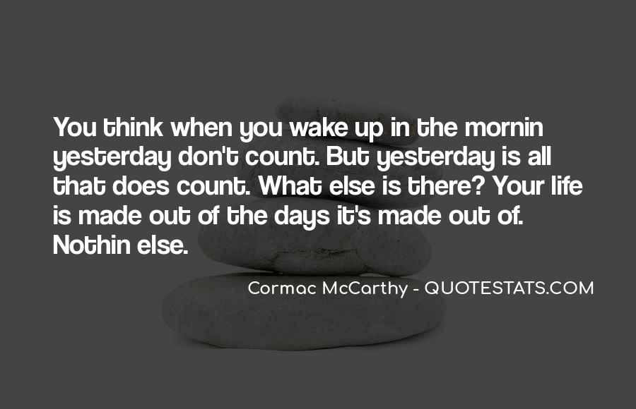 Wake Up Life Quotes #194372