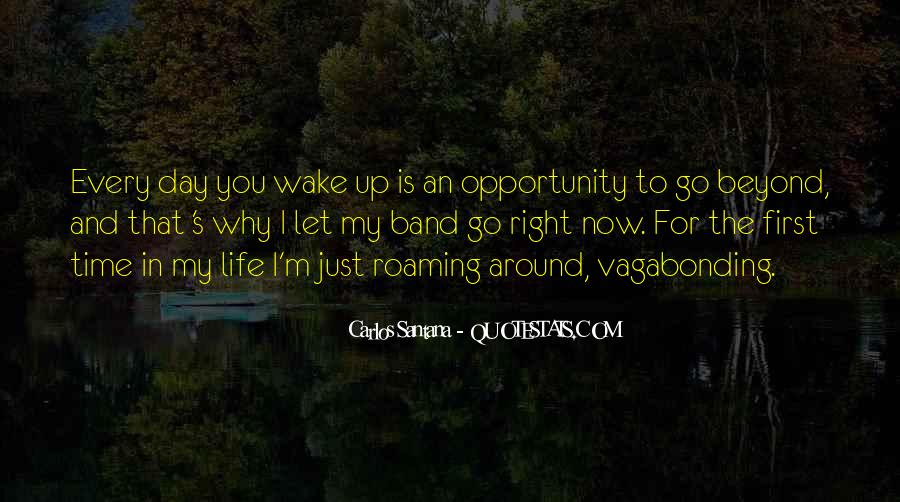 Wake Up Life Quotes #230099