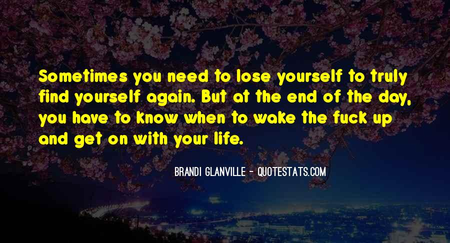 Wake Up Life Quotes #255885