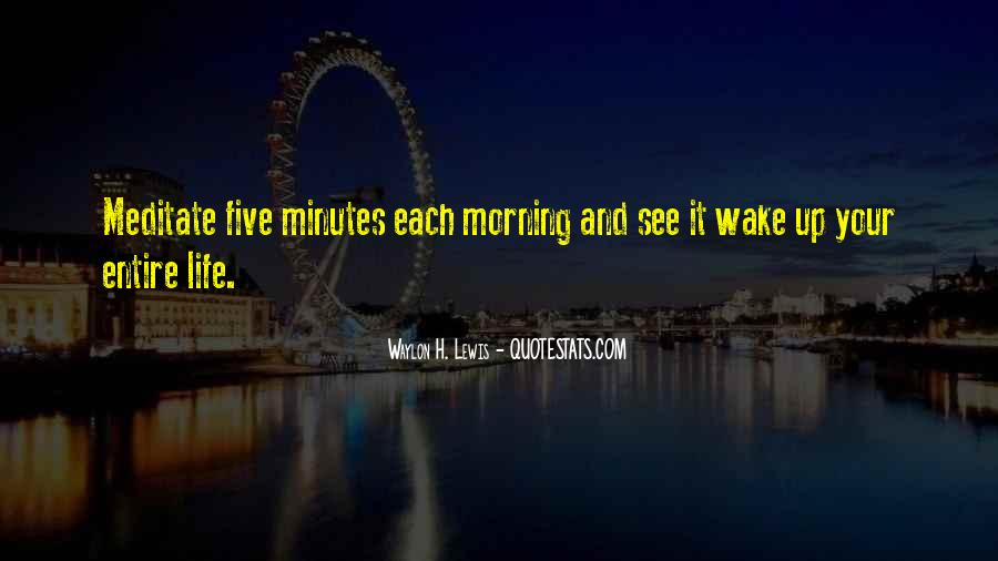 Wake Up Life Quotes #304201