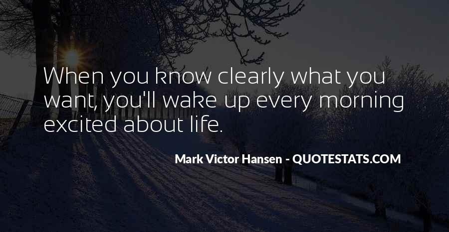 Wake Up Life Quotes #423588