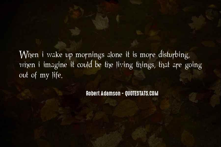 Wake Up Life Quotes #433938