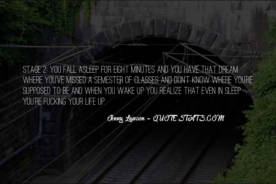 Wake Up Life Quotes #444112