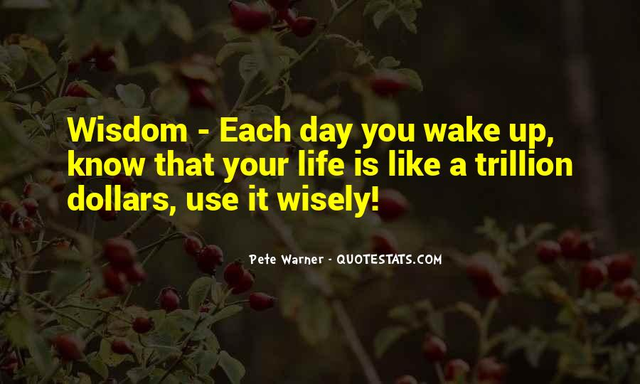 Wake Up Life Quotes #72001