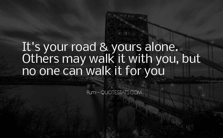 Walk Alone Quotes #112817