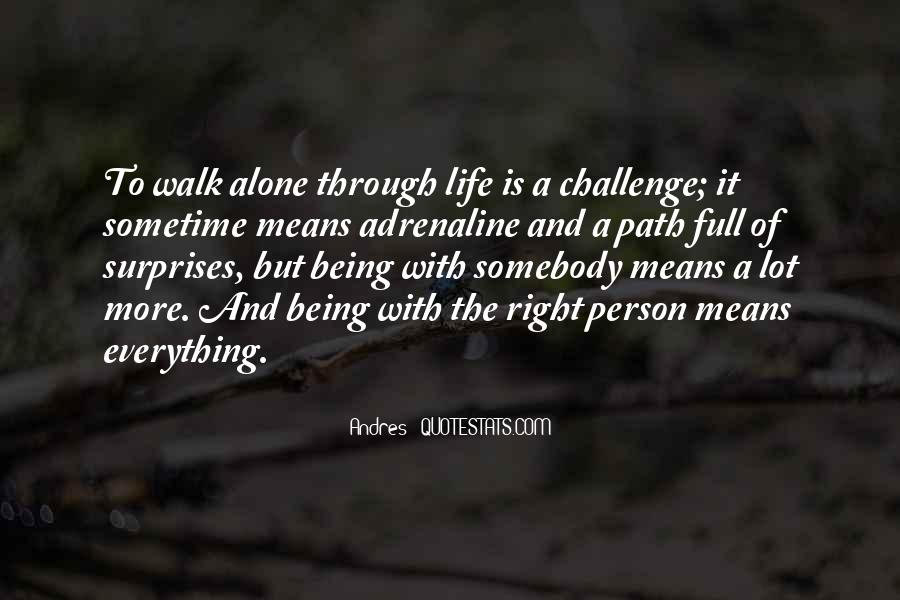 Walk Alone Quotes #121555