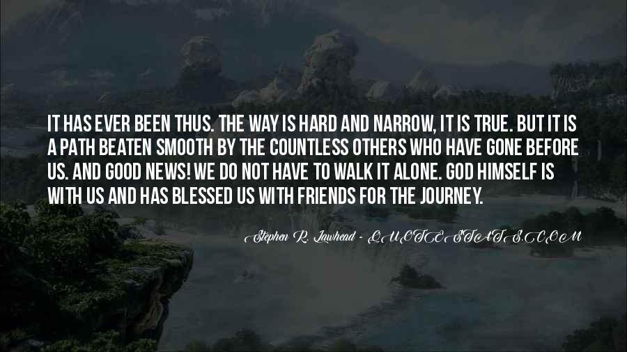 Walk Alone Quotes #124967