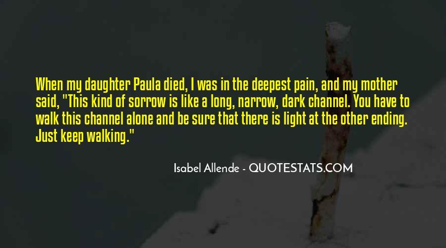 Walk Alone Quotes #128566
