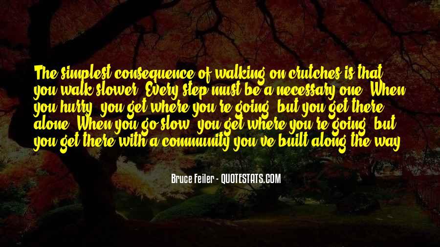Walk Alone Quotes #148378