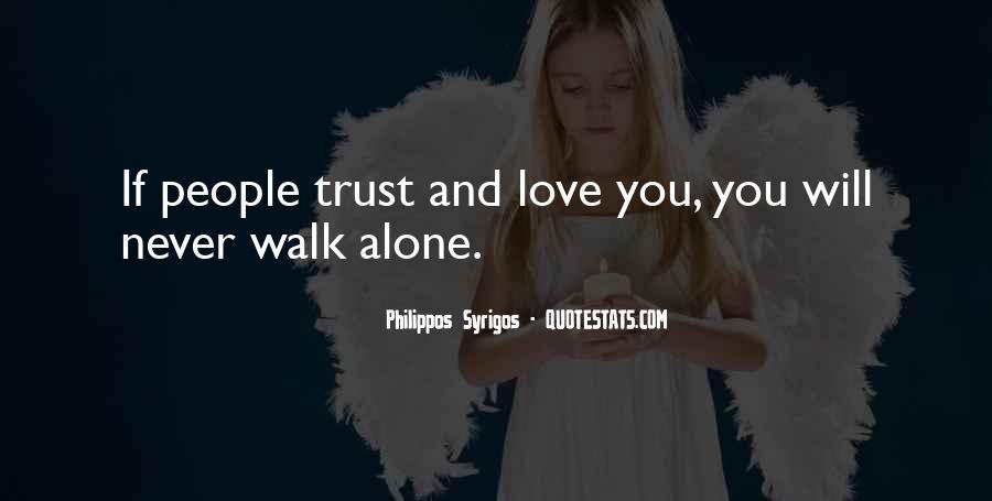 Walk Alone Quotes #166127