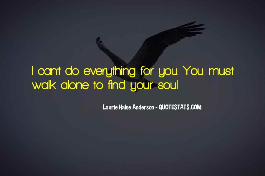 Walk Alone Quotes #172026