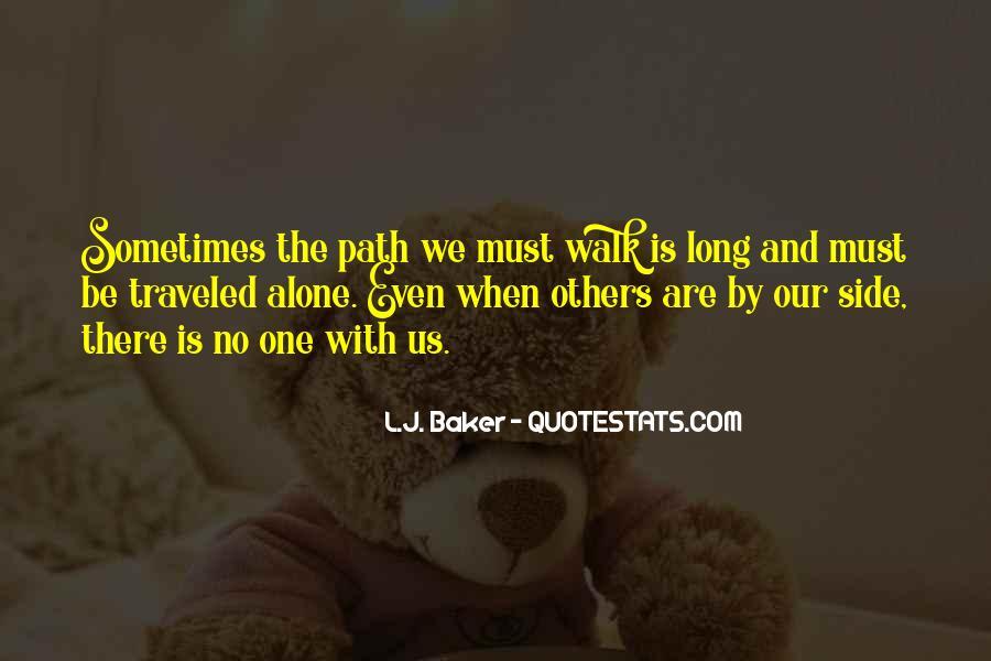 Walk Alone Quotes #175514