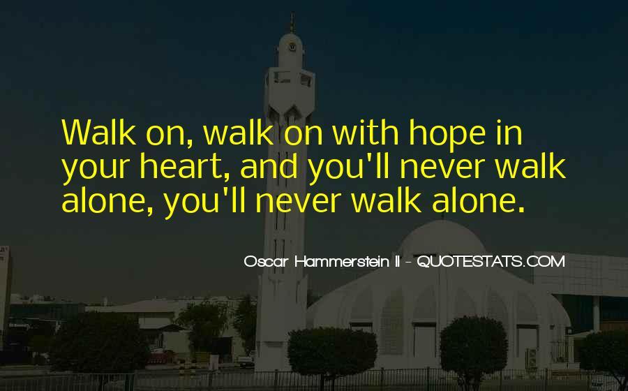 Walk Alone Quotes #177922