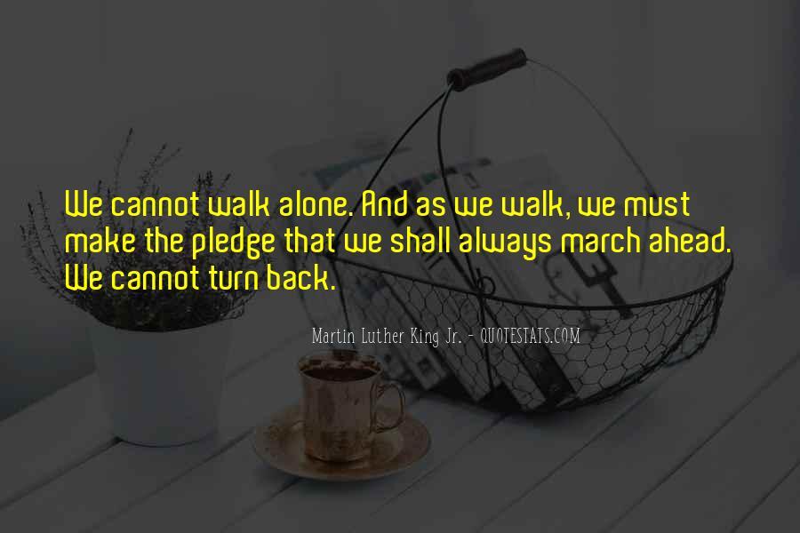 Walk Alone Quotes #18032