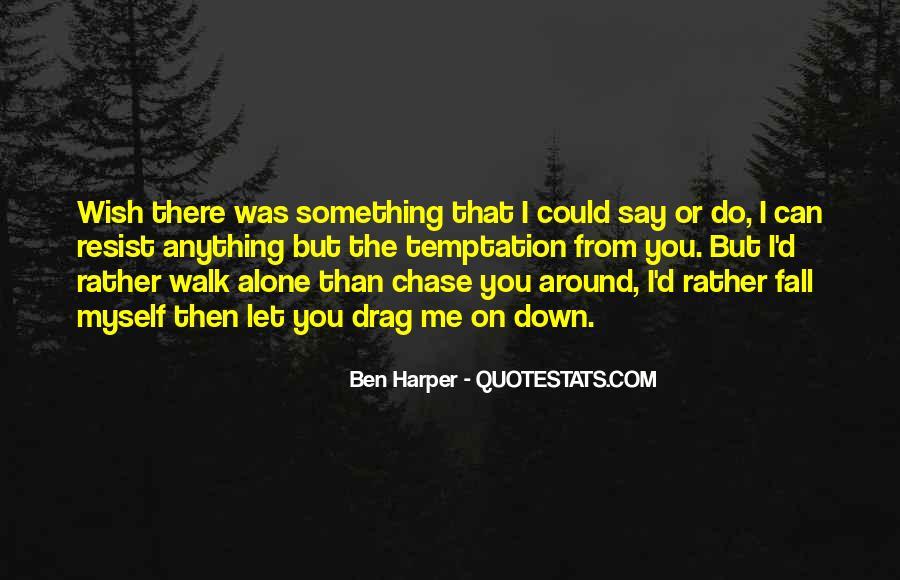 Walk Alone Quotes #185896
