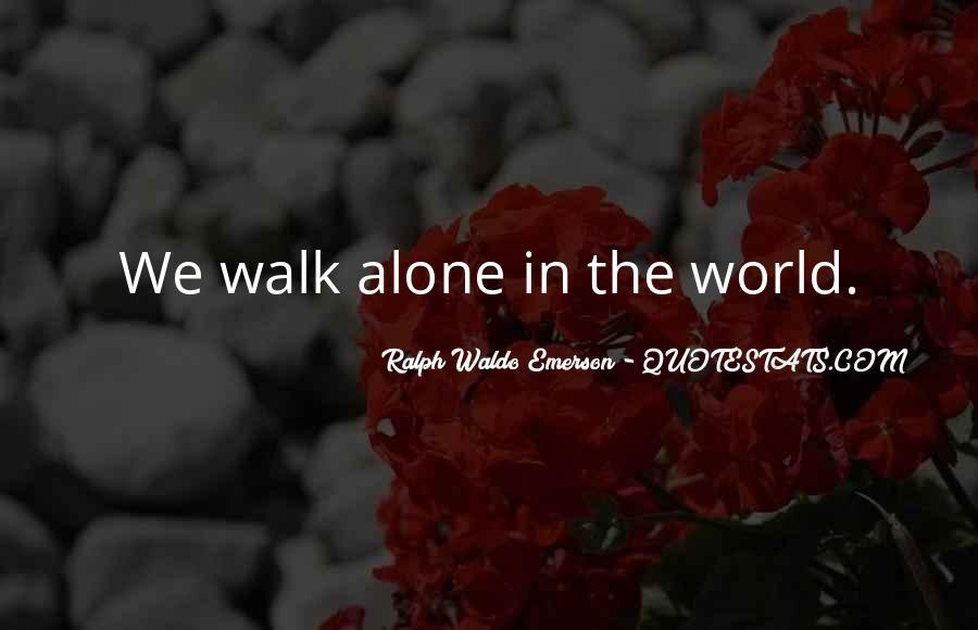 Walk Alone Quotes #187371