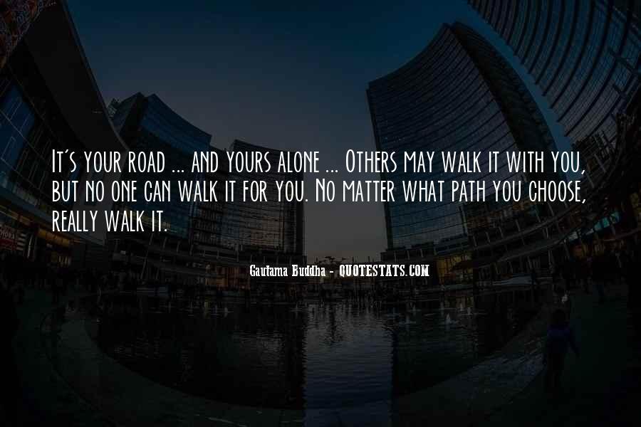 Walk Alone Quotes #196159