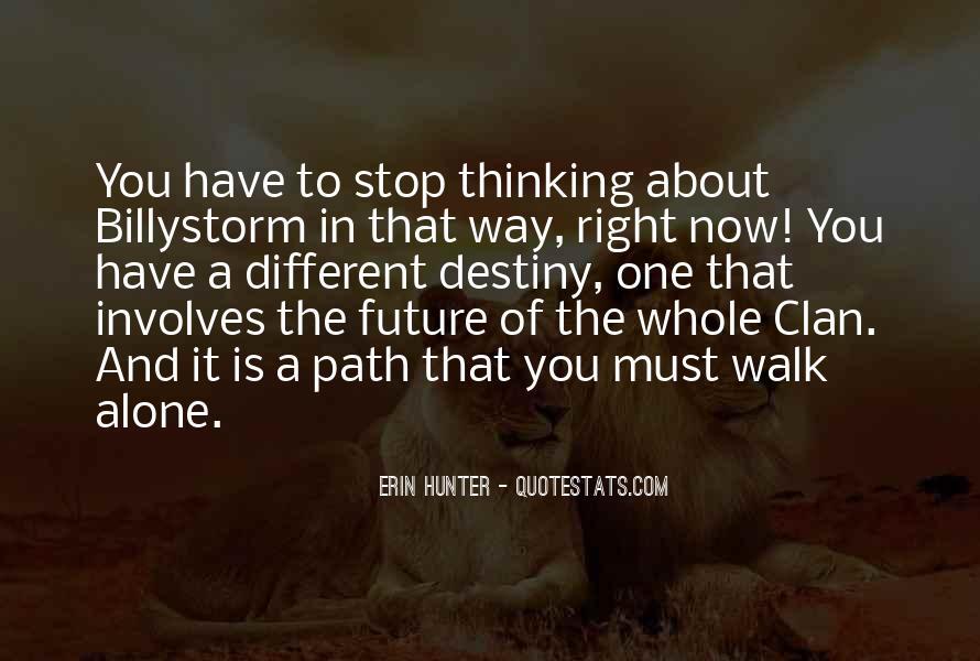 Walk Alone Quotes #206329