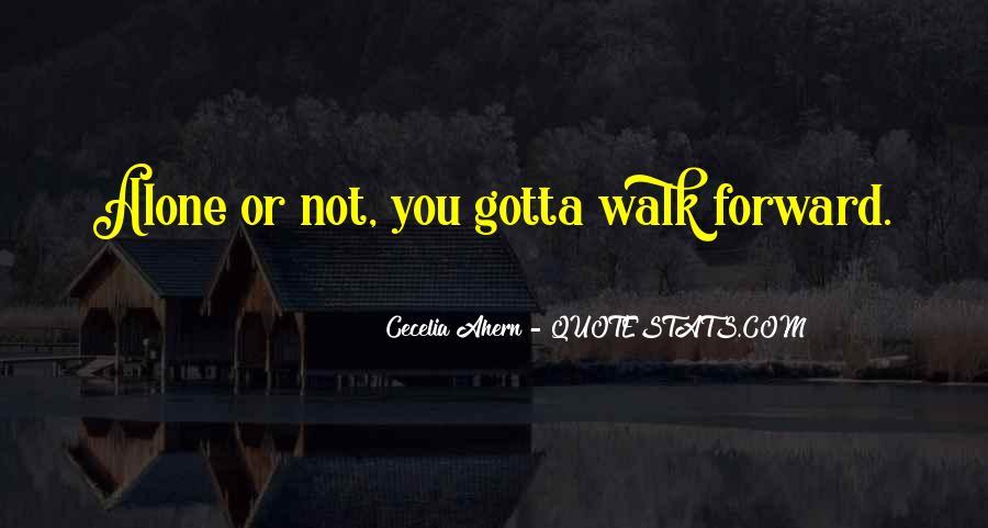Walk Alone Quotes #216236