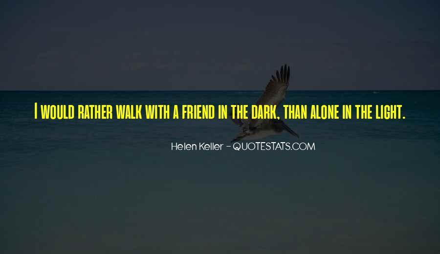 Walk Alone Quotes #218892