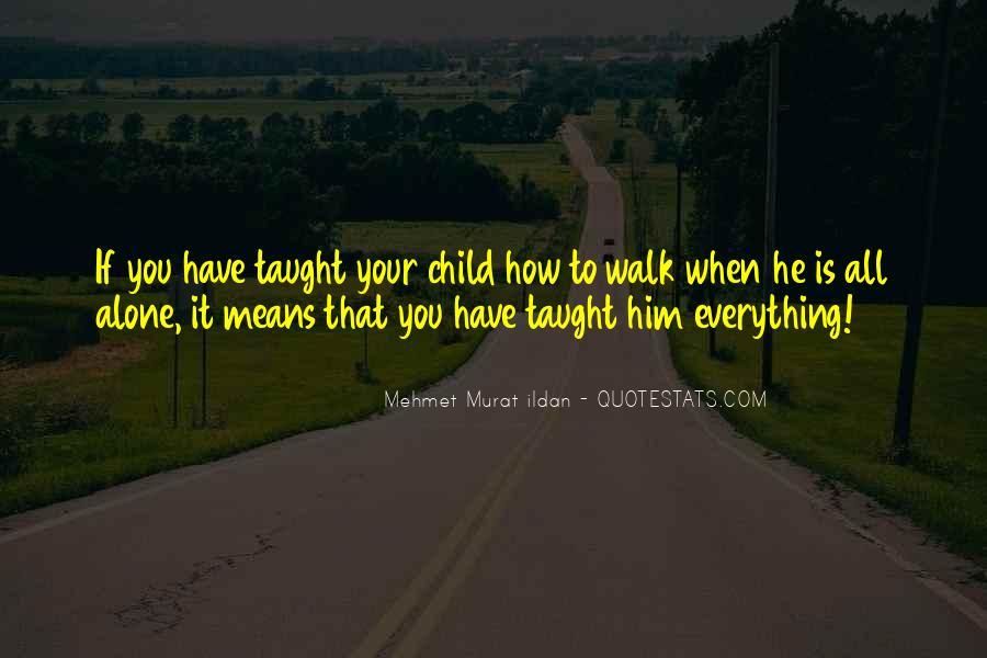Walk Alone Quotes #288618