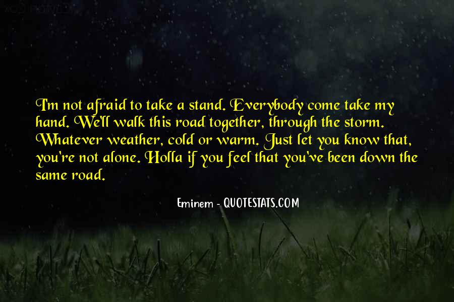 Walk Alone Quotes #312430