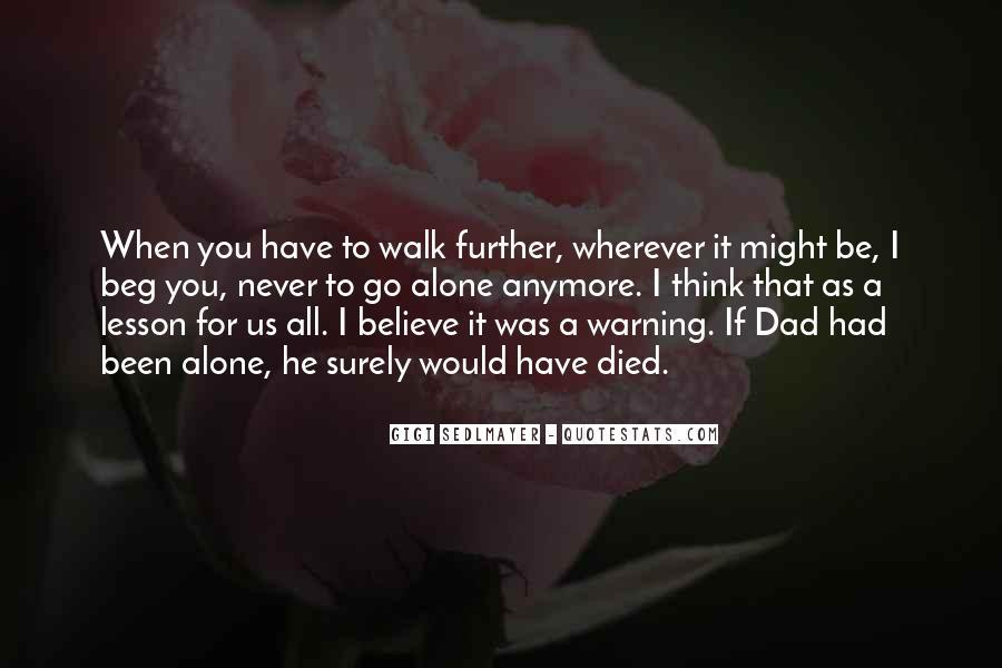 Walk Alone Quotes #33031