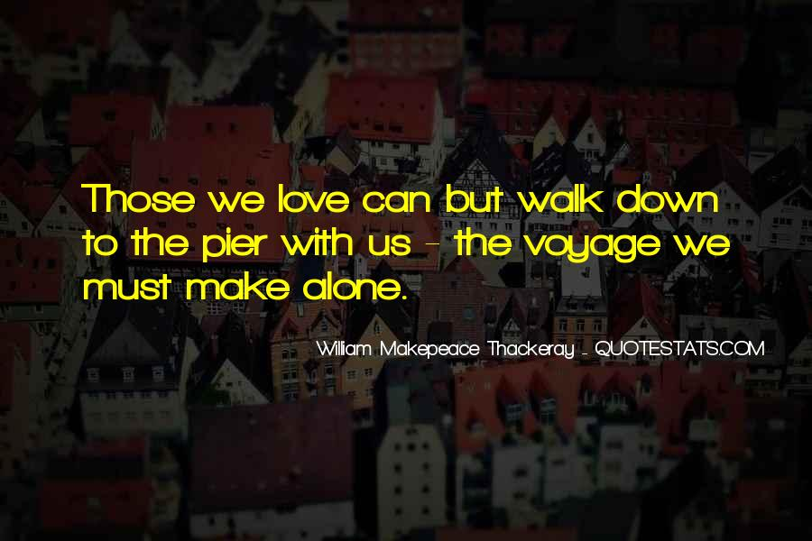 Walk Alone Quotes #332270