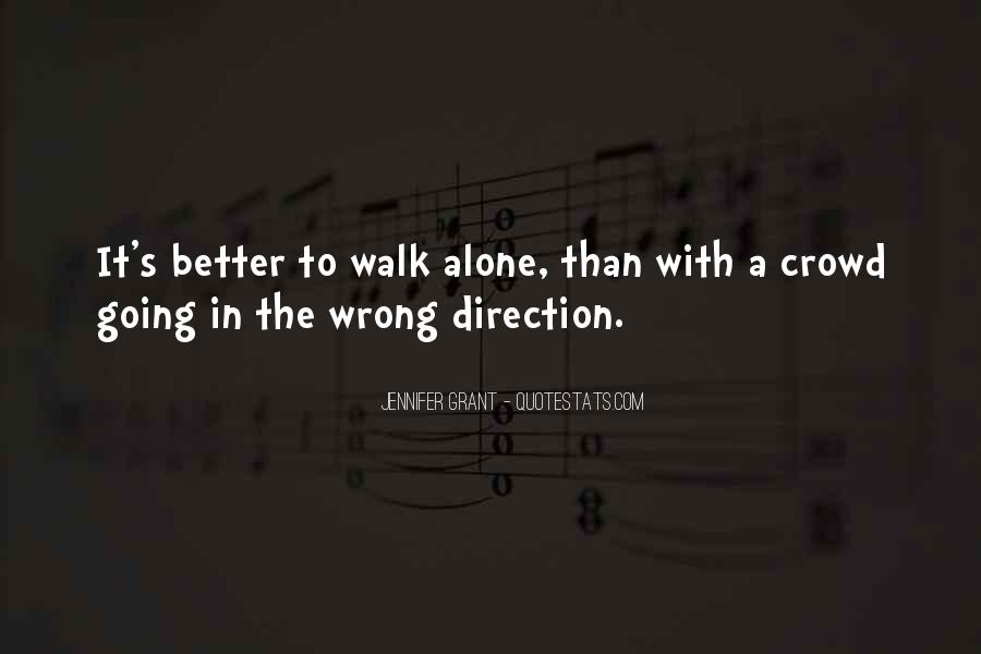 Walk Alone Quotes #335359