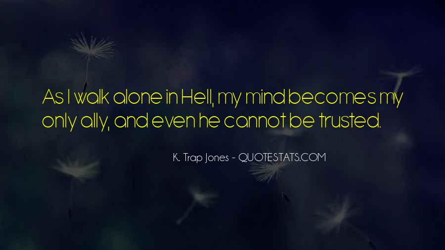 Walk Alone Quotes #361246