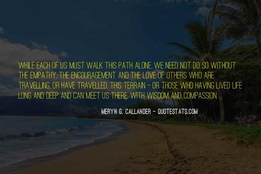 Walk Alone Quotes #369362