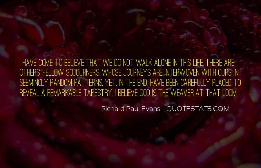 Walk Alone Quotes #418210