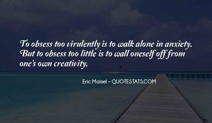 Walk Alone Quotes #422673