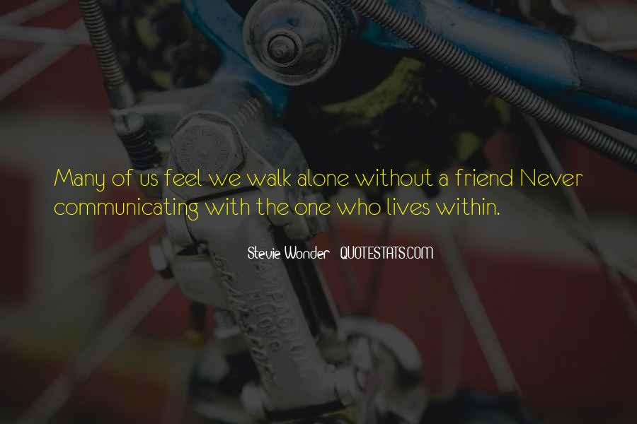 Walk Alone Quotes #447920