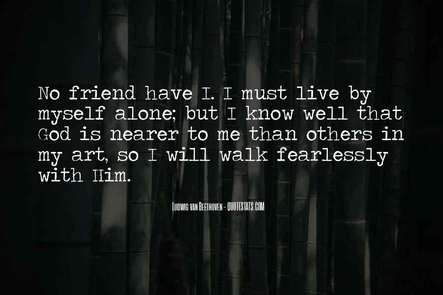 Walk Alone Quotes #462303