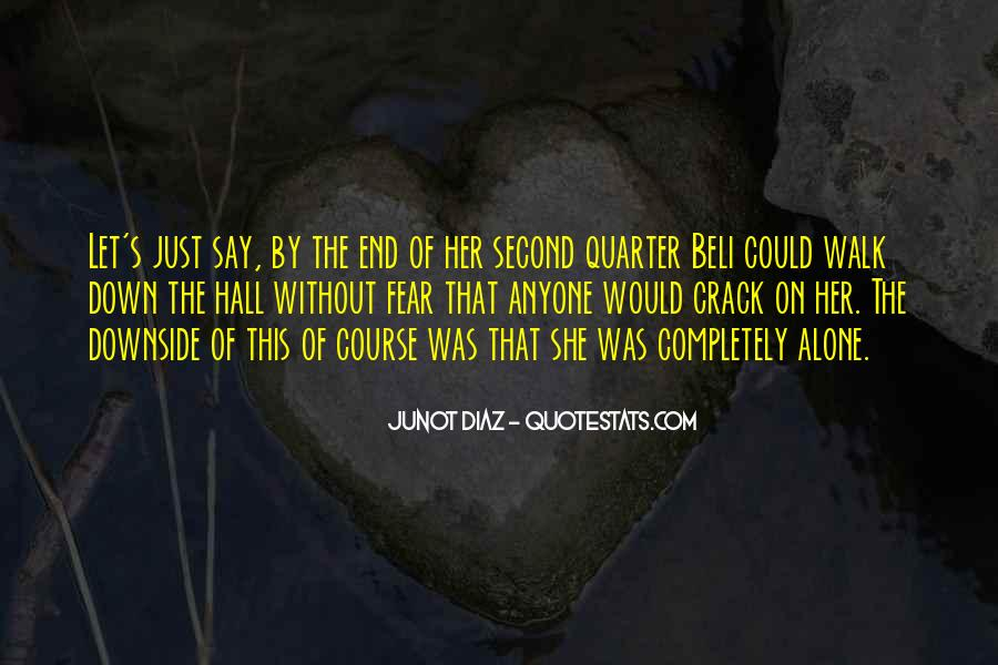 Walk Alone Quotes #474956