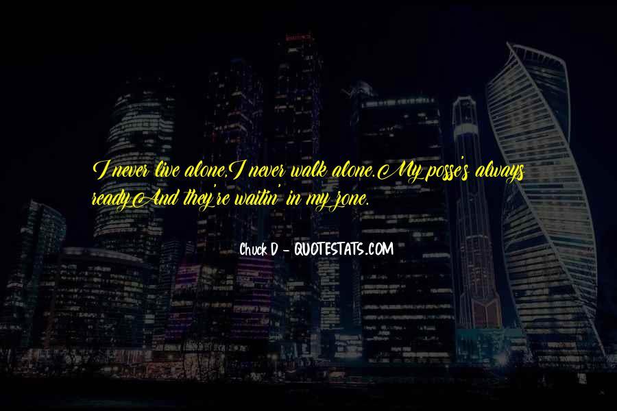 Walk Alone Quotes #516286